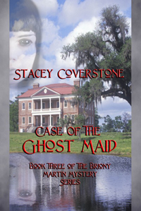 stacey coverstone's CASE OF THE GHOST MAID