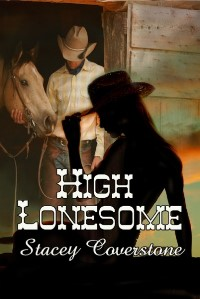 stacey coverstone's high lonesome
