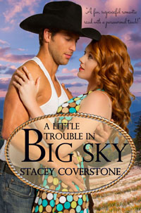 stacey coverstone's a trouble in big sky